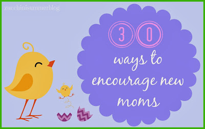 Ways to encourage new moms, new mom gifts, gift ideas for moms