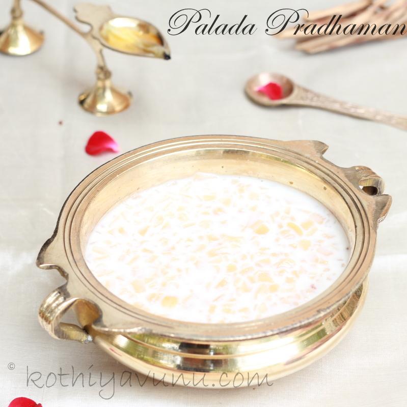 Palada Payasam Recipe for 1 Million Hits - Palada ...