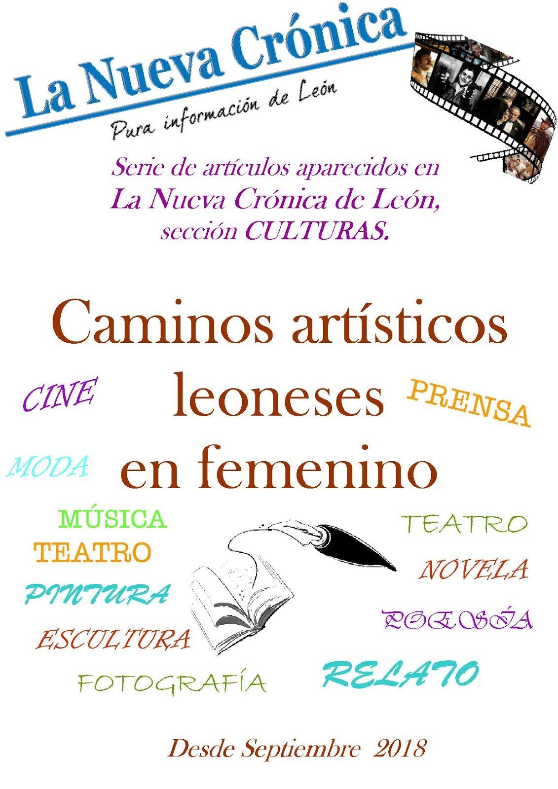 Serie. CAMINOS ARTÍSTICOS LEONESES EN FEMENINO