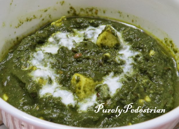 Purely Pedestrian: Palak Paneer / Spinach & Cottage Cheese