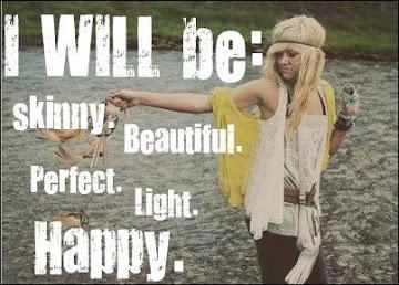 Seré delgada, guapa, perfecta, ligera, Feliz