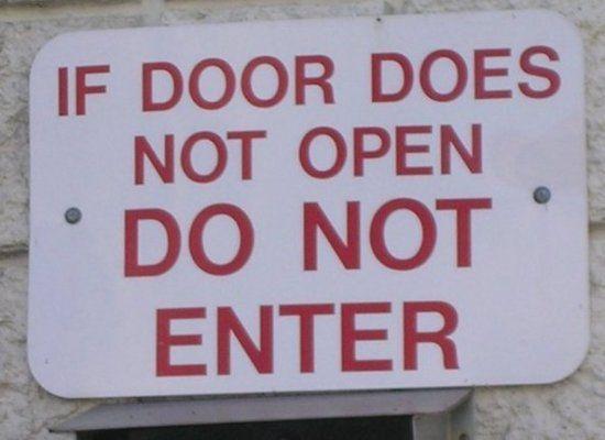 funny sign, bizarre sign, if door does not open