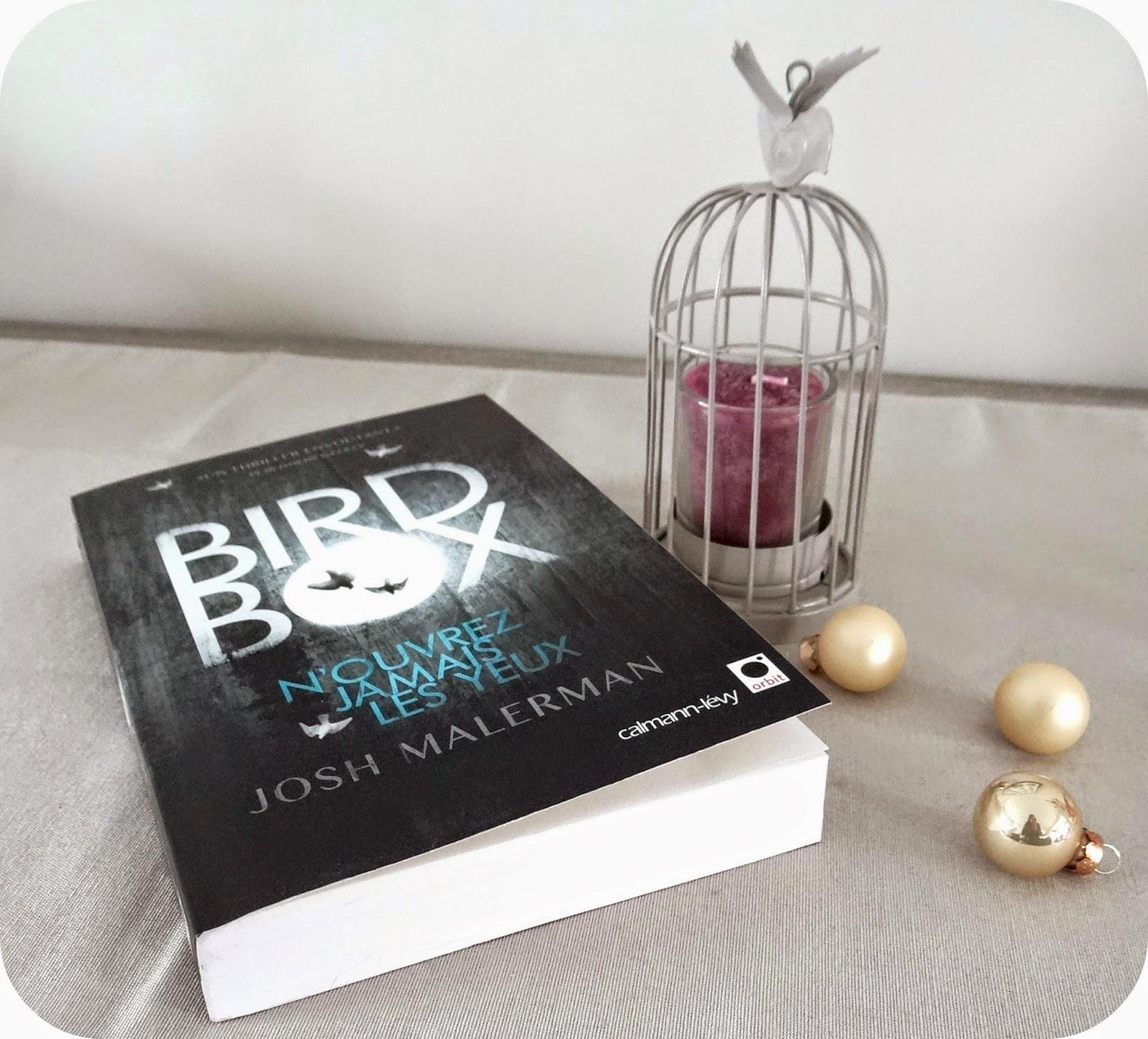 chronique bird box josh malerman éditions calmann-lévy