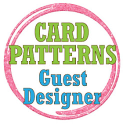 Guest designer by Card Patterns