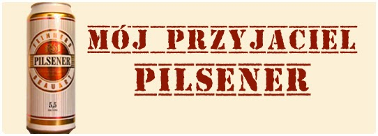 http://menklawa.blogspot.com/2013/11/moj-przyjaciel-pilsener.html#more