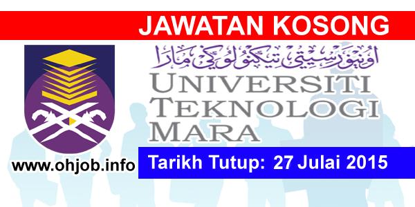 Jawatan Kerja Kosong Universiti Teknologi Mara (UiTM) Melaka logo www.ohjob.info julai 2015
