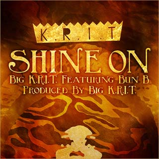Big K.R.I.T. – Shine On Lyrics | Letras | Lirik | Tekst | Text | Testo | Paroles - Source: musicjuzz.blogspot.com