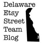 I Am A Member: Delaware Etsy Street Team Blog