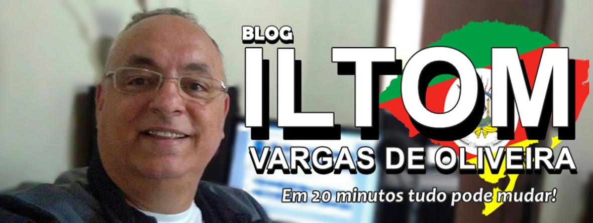 Blog do ILTOM VARGAS DE OLIVEIRA