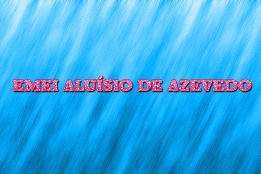 EMEI ALUÍSIO DE AZEVEDO