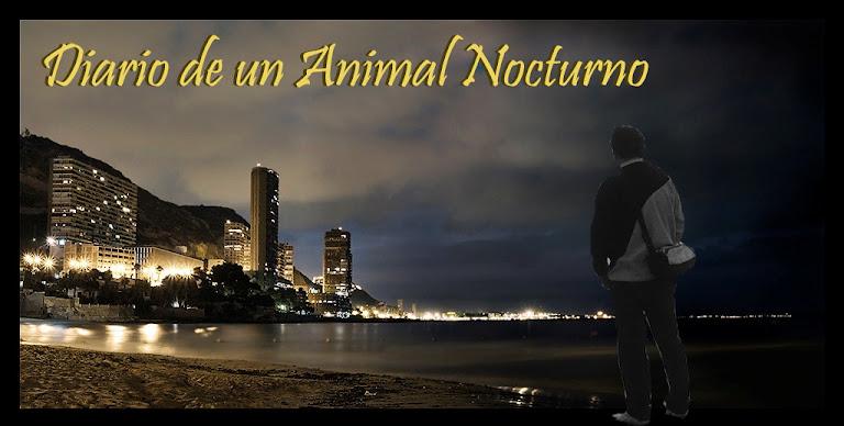 DIARIO DE UN ANIMAL NOCTURNO