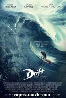 Drift (2013) BluRay www.cupux-movie.com