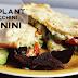 YUM YUM/ EGGPLANT ZUCCHINI PANINI