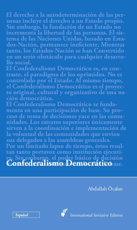 Por un nuevo Confederalismo Democrático