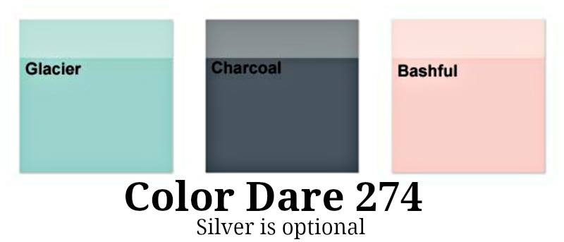 Color Dare #274 - Closes Thur Jan 18th