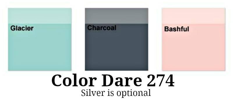 Color Dare #274 - Closes Thur Jan 18th