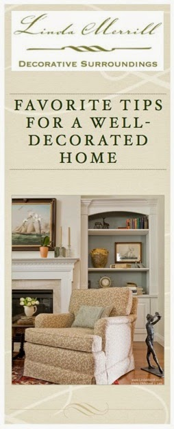 Sign up for my newsletter and receive my new brochure: Favorite Tips For a Well-Decorated Home