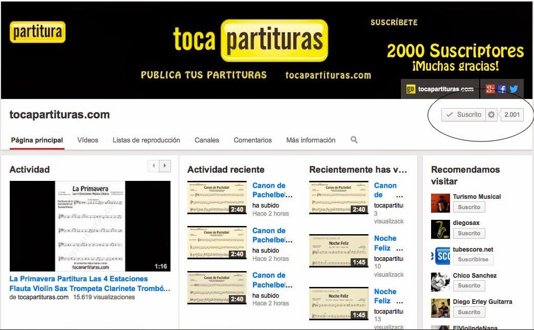 ¡2000 Suscriptores! en el Canal de Partituras Youtube.tocapartituras.com ¡Muchas gracias a todos/as! ¡Suscríbete a nuestro canal!