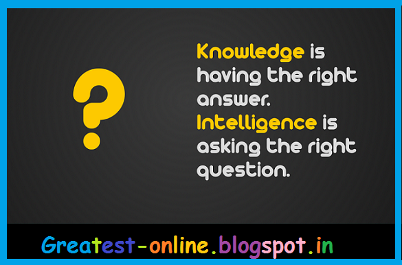 Life-Knowledge-is-having-the-right-answer.-Intelligence-is-asking-the-right-question.-quote