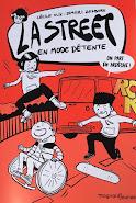 """LA STREET 3 """" EN MODE DÉTENTE"""" - Roman graphique10-14"""