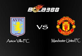Agen Sbobet Terpercaya - Aston Villa FC  VS  Manchester United FC. 15 Agustus 2015
