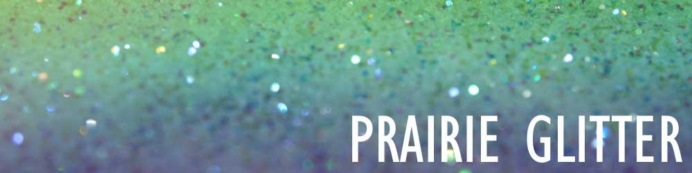 Prairie Glitter