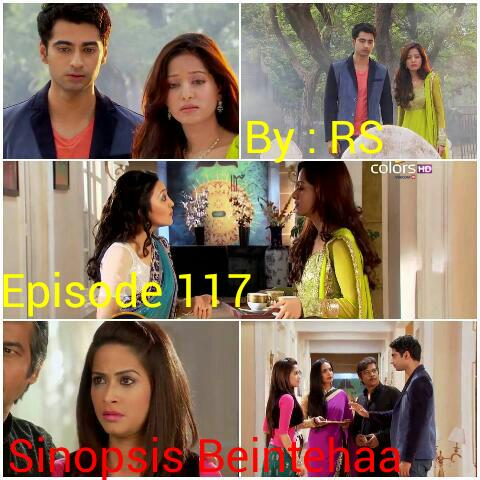 Sinopsis Beintehaa Episode 117