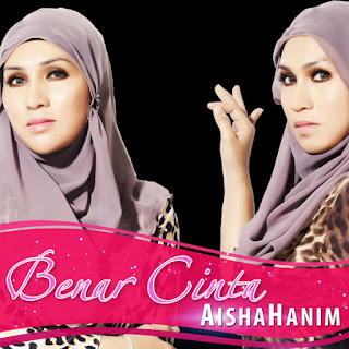 AishaHanim - Benar Cinta MP3