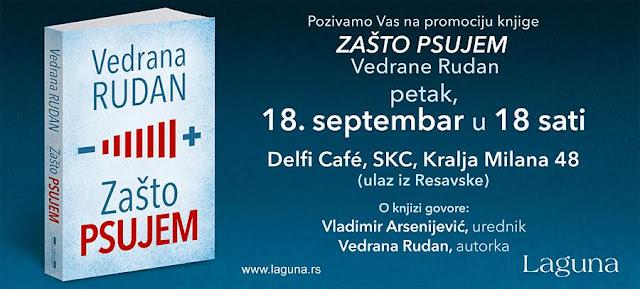 "Promocija knjige ""Zašto psujem"" Vedrane Rudan"