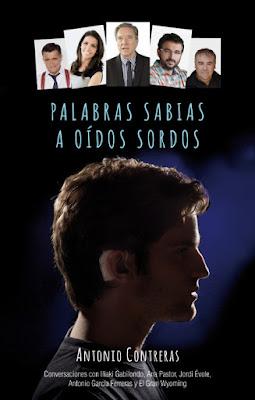 LIBRO - Palabras sabias a oídos sordos  Antonio Contreras (Roca - 10 septiembre 2015)  PERIODISMO - TELEVISION | Edición papel & ebook kindle  Comprar en Amazon