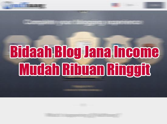 Bidaah Blog Jana Income Mudah Ribuan Ringgit