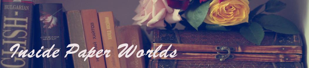 Inside Paper Worlds