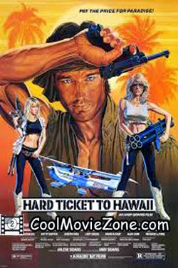 Hard Ticket to Hawaii (1987) Hindi Dubbed