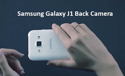 Galaxy J1 Back Cameras & Multimedia