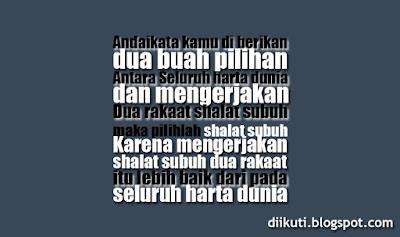 http://diikuti.blogspot.com/2015/11/kata-kata-mutiara-islam-pagi-hari-sebelum-sholat-subuh.html