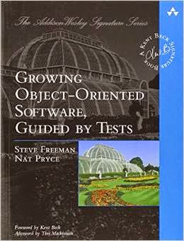Growing Object-Oriented Software front cover