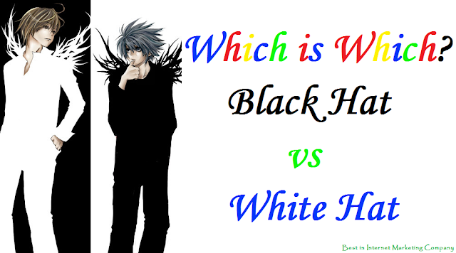 Search Engine Optimization Company| Black Hat versus White Hat