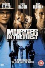 Watch Murder in the First 1995 Megavideo Movie Online