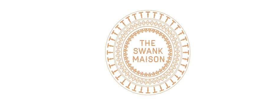 The Swank Maison