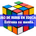 EL CUBO DE RUBIK EN EDUCACIÓN. Entrena su mente. Do it yourself.