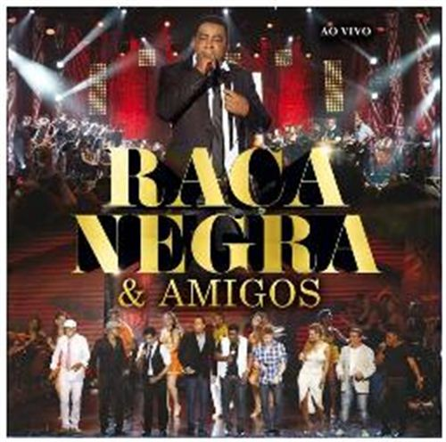 Capa Raça Negra e Amigos Ao Vivo (2012) | músicas