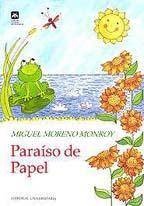 PARAISO DE PAPEL--MIGUEL MORENO MONROY