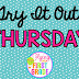 TRY IT OUT THURSDAY FREEBIE!!!!