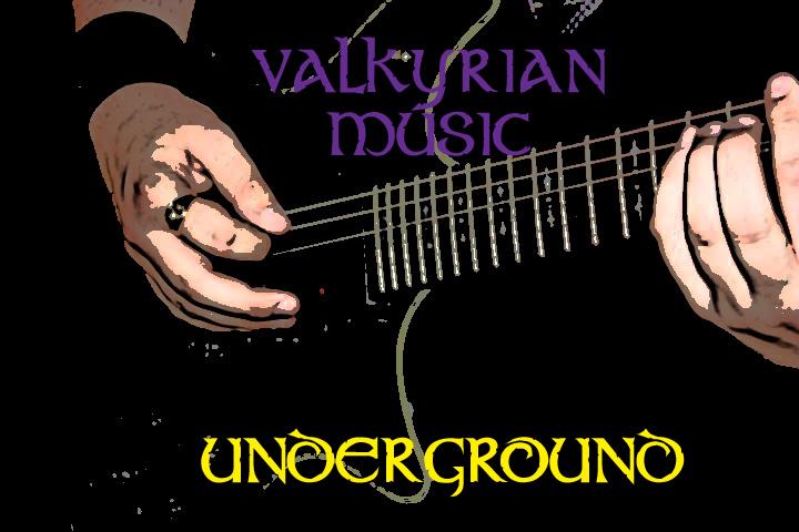 Valkyrian Music: Underground