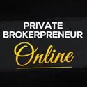 Private Brokerpreneur Online