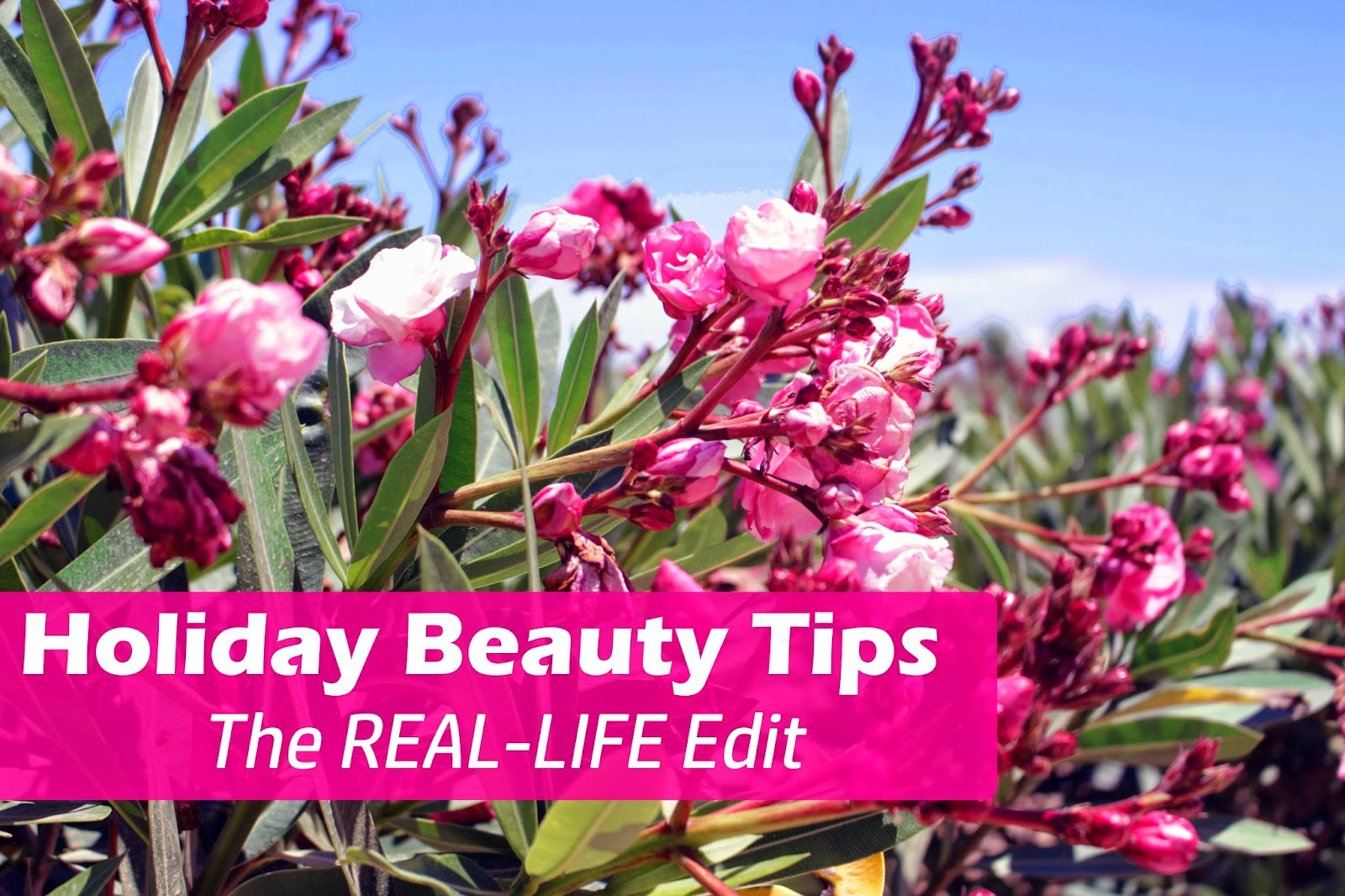 summer holiday practical real beauty fashion blog tips