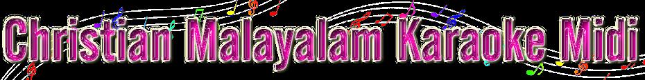 Christian Malayalam Karaoke Midi