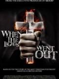 Ngôi Nhà Ma Ám - When The Lights Went Out (2012)