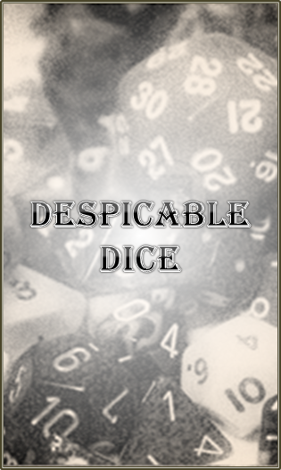 Despicable Dice