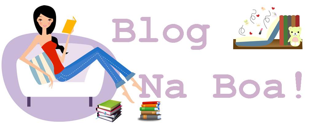 Blog Na Boa!